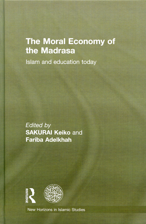 『The Moral Economy of the Madrasa : Islam and Education Today』 松本ますみ 共著